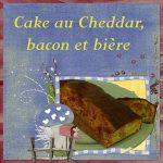 Cake bacon / cheddar / bière