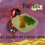 Fajitas au poulet et citron vert