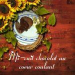 Mi-cuits chocolat au coeur coulant