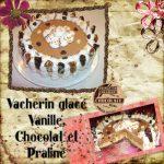 Vacherin Glacé Vanille, Chocolat et Praliné