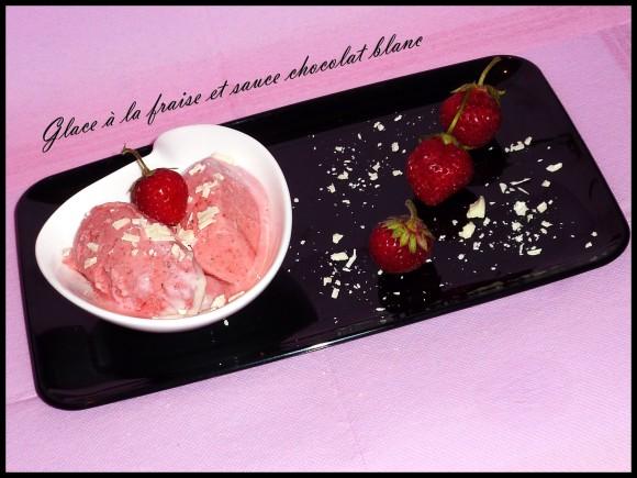 https://cuisine-addict.com/wp-content/uploads/2010/09/glace-fraise-sauce-choco.jpg