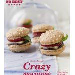 Crazy Macarons: Mon tout premier livre, sorti aux éditions Hachette!!!