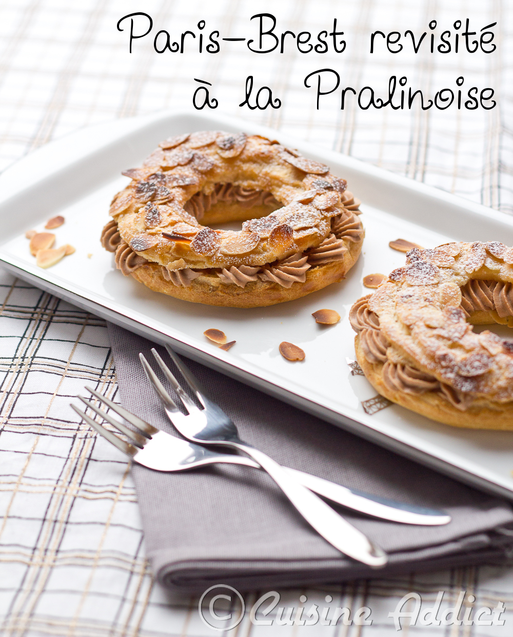 paris brest revisit la pralinoise cuisine addict. Black Bedroom Furniture Sets. Home Design Ideas
