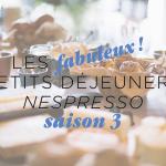 Mon Fabuleux petit Déjeuner Nespresso… Pourquoi pas vous?