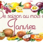 Idées-recettes avec les Fruits & Légumes de Janvier