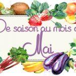 Idées-recettes avec les Fruits & Légumes de Mai
