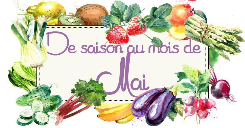 Idées-recettes avec les Fruits &#038;</br>Légumes de Mai