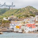 Ischia, La Isola Verde {Part. 2} – Sant'Angelo