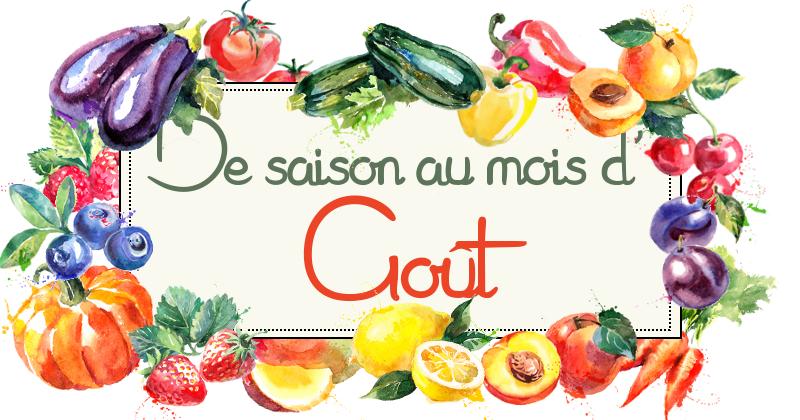 Idées-recettes avec les Fruits & Légumes d'Août