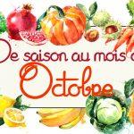 Idées-recettes avec les Fruits &</br>Légumes d'Octobre