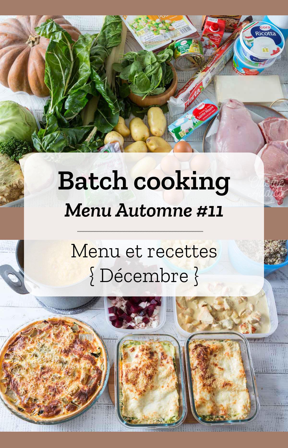 Batch cooking Automne #11 – Mois de Décembre – Semaine 49