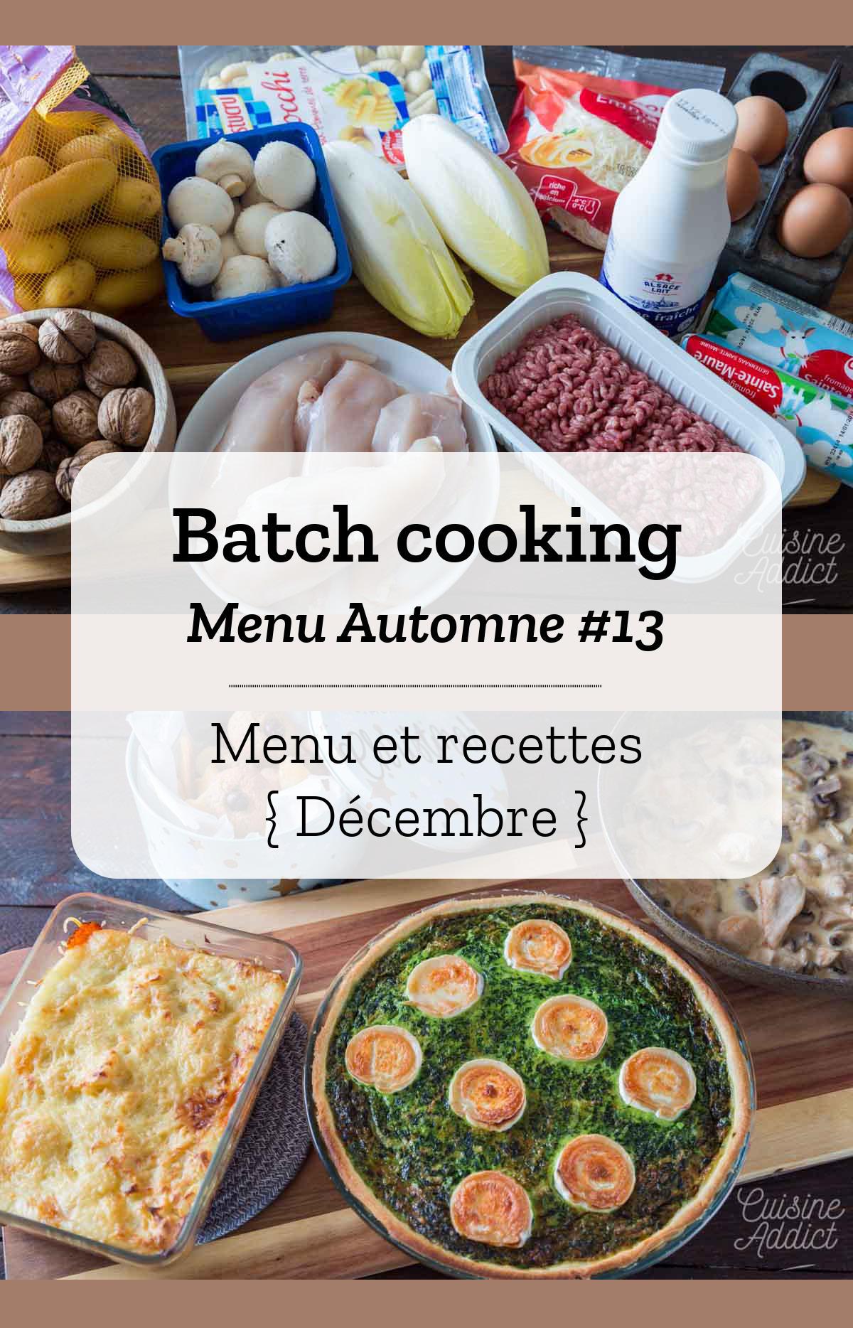 Batch cooking Automne #13 - Mois de Décembre - Semaine 51