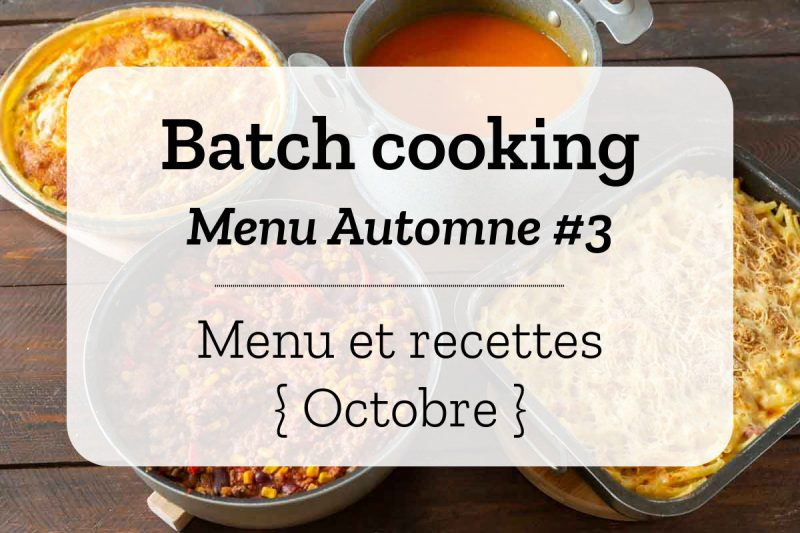 Batch cooking Automne 3