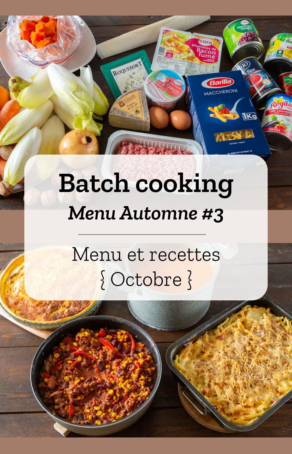 Batch cooking Automne #3 – Mois d'Octobre – Semaine 41
