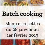 Batch cooking Hiver – Semaine du 28 janvier au 1er février 2019