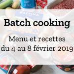 Batch cooking Hiver – Semaine du 4 au 8 février 2019