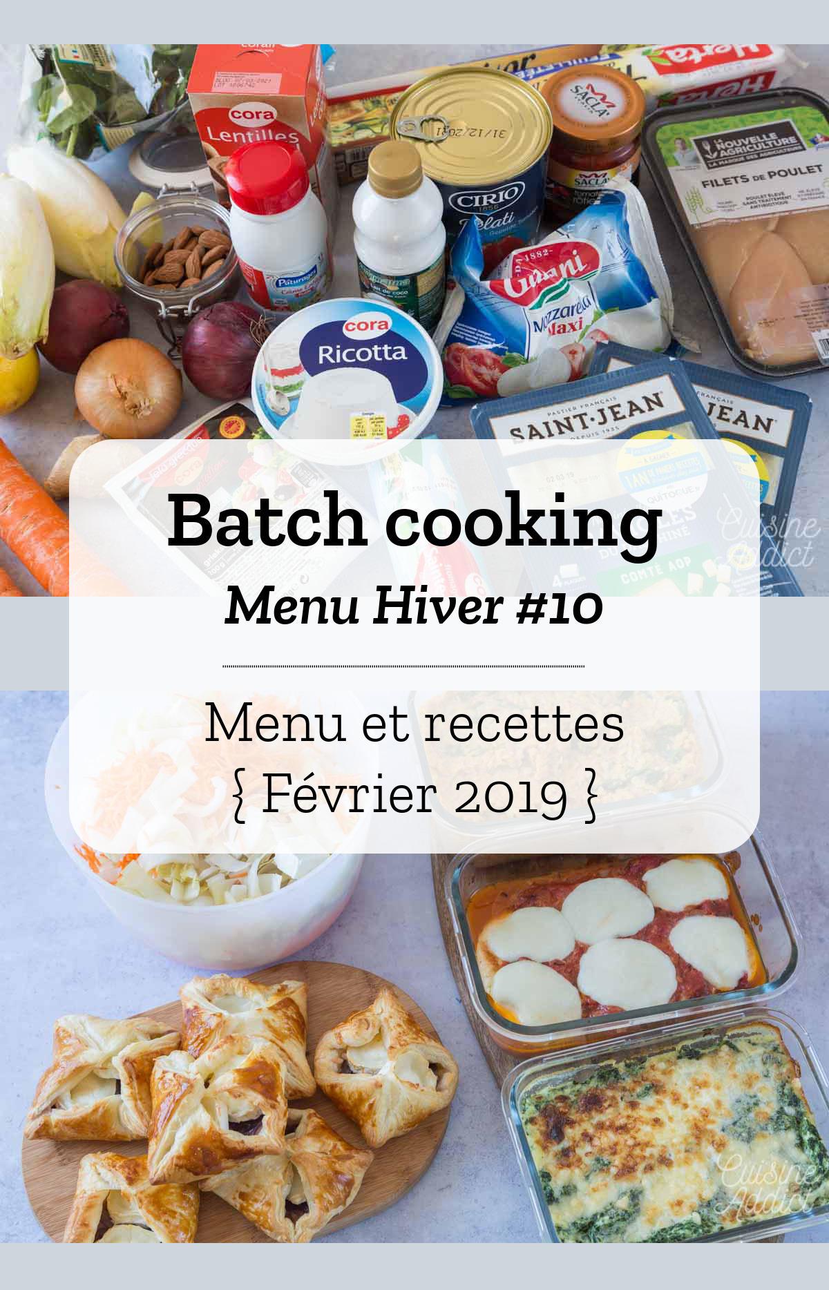 Batch cooking Hiver #10 - Mois de Février - Semaine 9