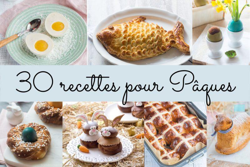 30 recettes pour Pâques