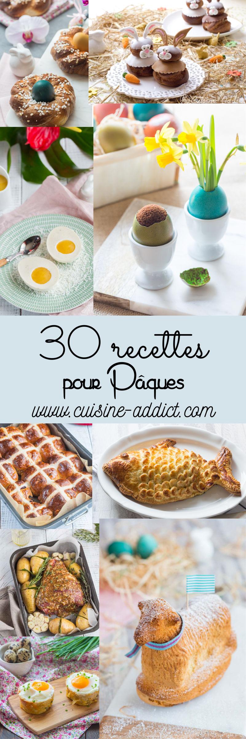 30 recettes pour votre menu de Pâques de l\'entrée au dessert