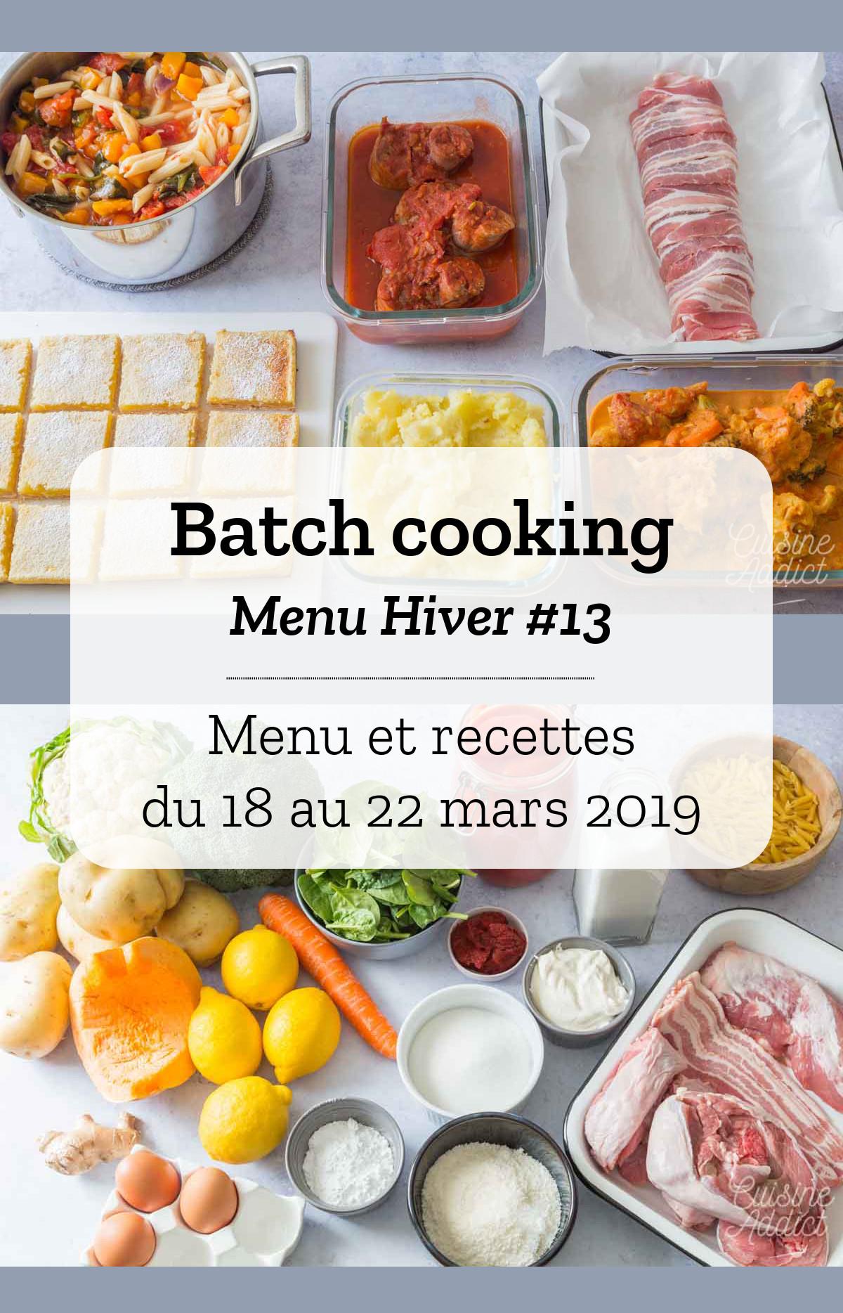 Batch cooking Hiver #13 - Mois de Mars - Semaine 12