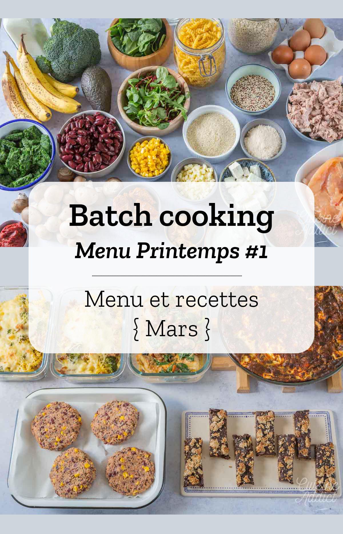 Batch cooking Printemps #1 - Mois de Mars - Semaine 13