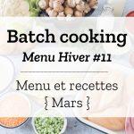 Batch cooking Hiver #11 – Semaine du 4 au 8 mars 2019