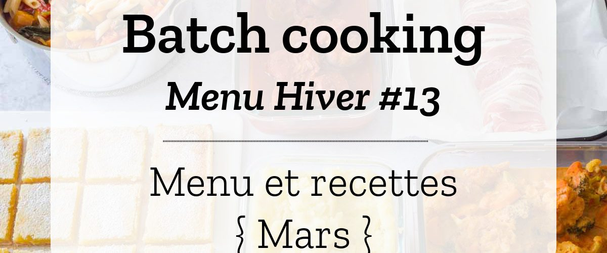Batch cooking Hiver 13