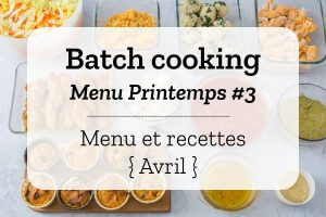 Batch cooking Printemps 3