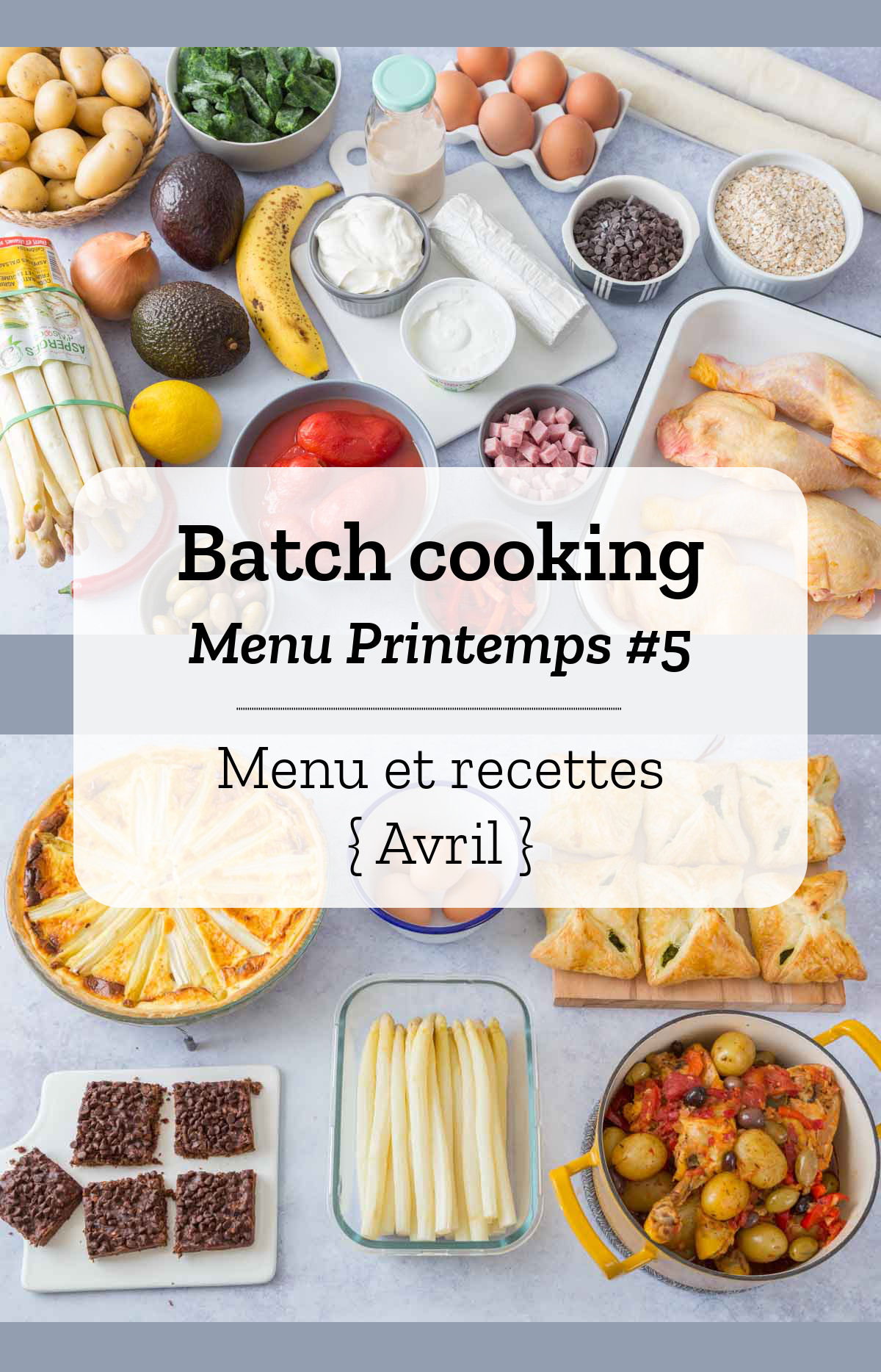 Batch cooking Printemps #5 – Semaine du 22 au 26 avril 2019