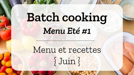Batch cooking Eté 1