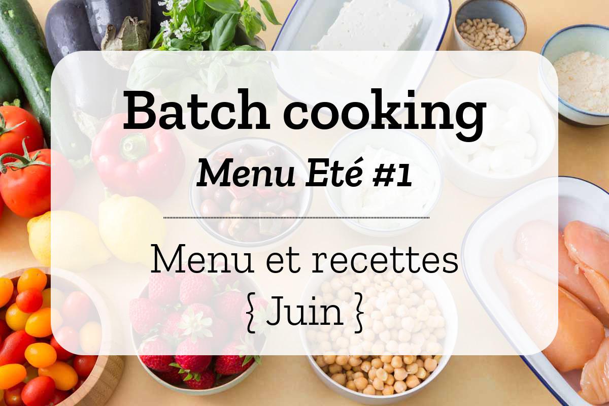 Batch cooking Eté 1