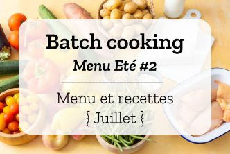 Batch cooking Eté 2