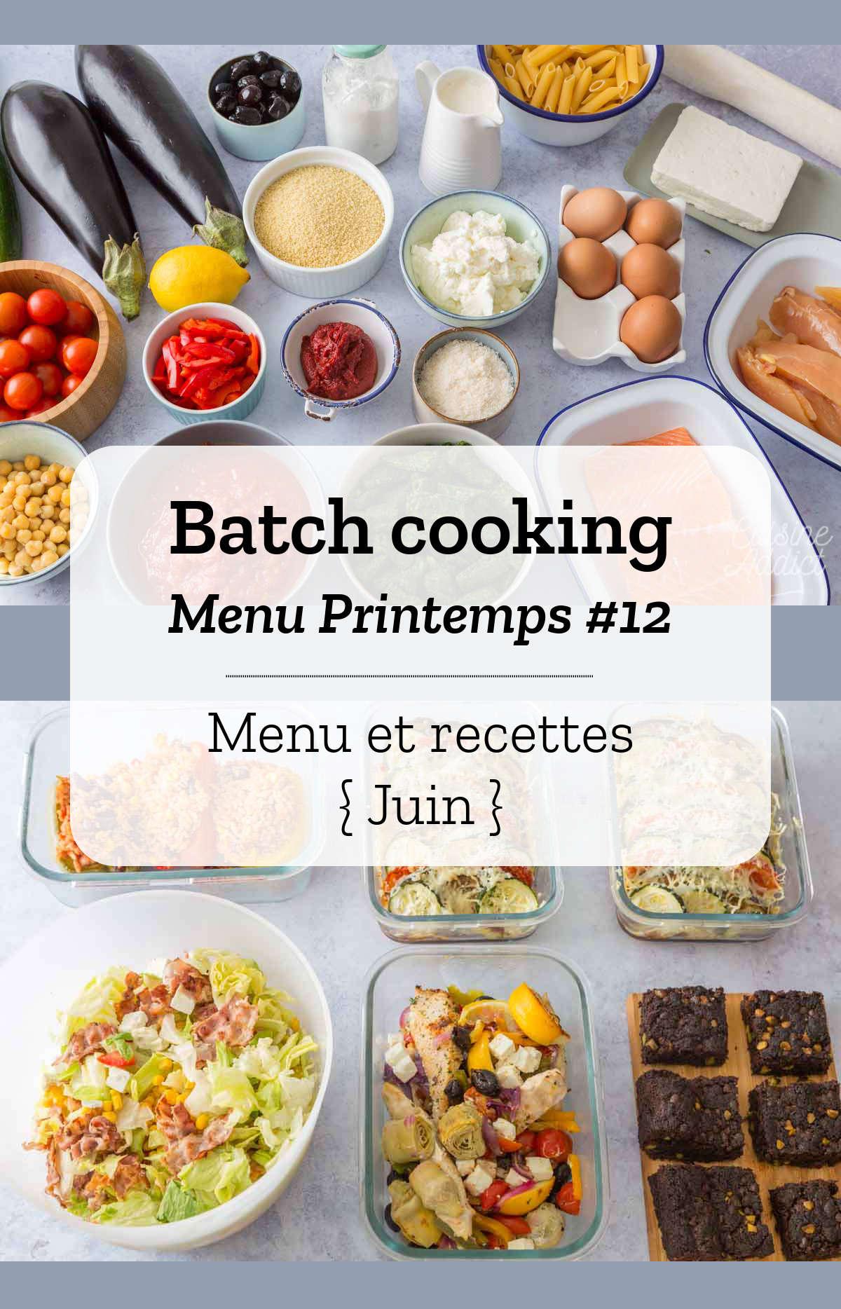 Batch cooking Printemps #12 – Semaine du 10 au 14 juin 2019
