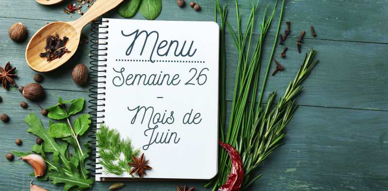 menu de la semaine 26