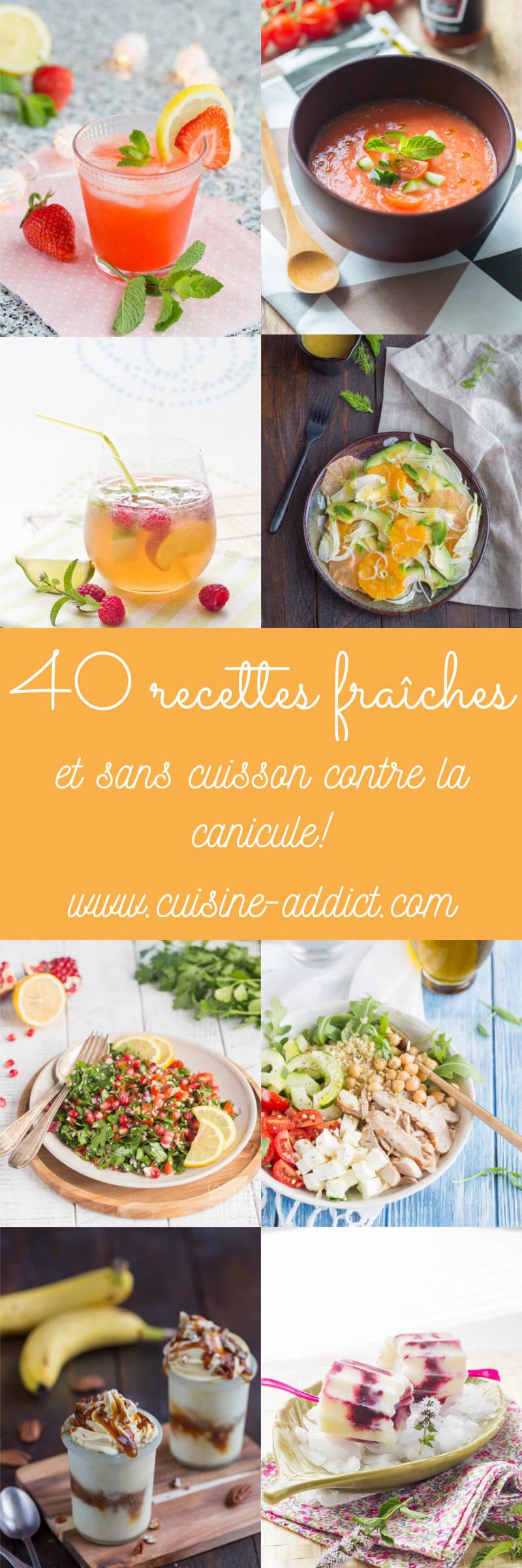 40 recettes sans cuisson pour se rafraîchir (idées recette pour la canicule)