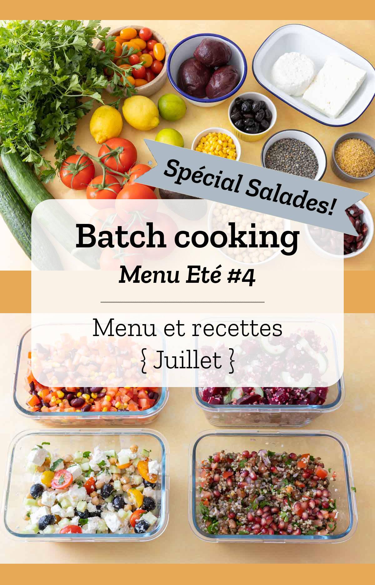 Batch cooking Eté #4 - Mois de Juillet - Semaine 29