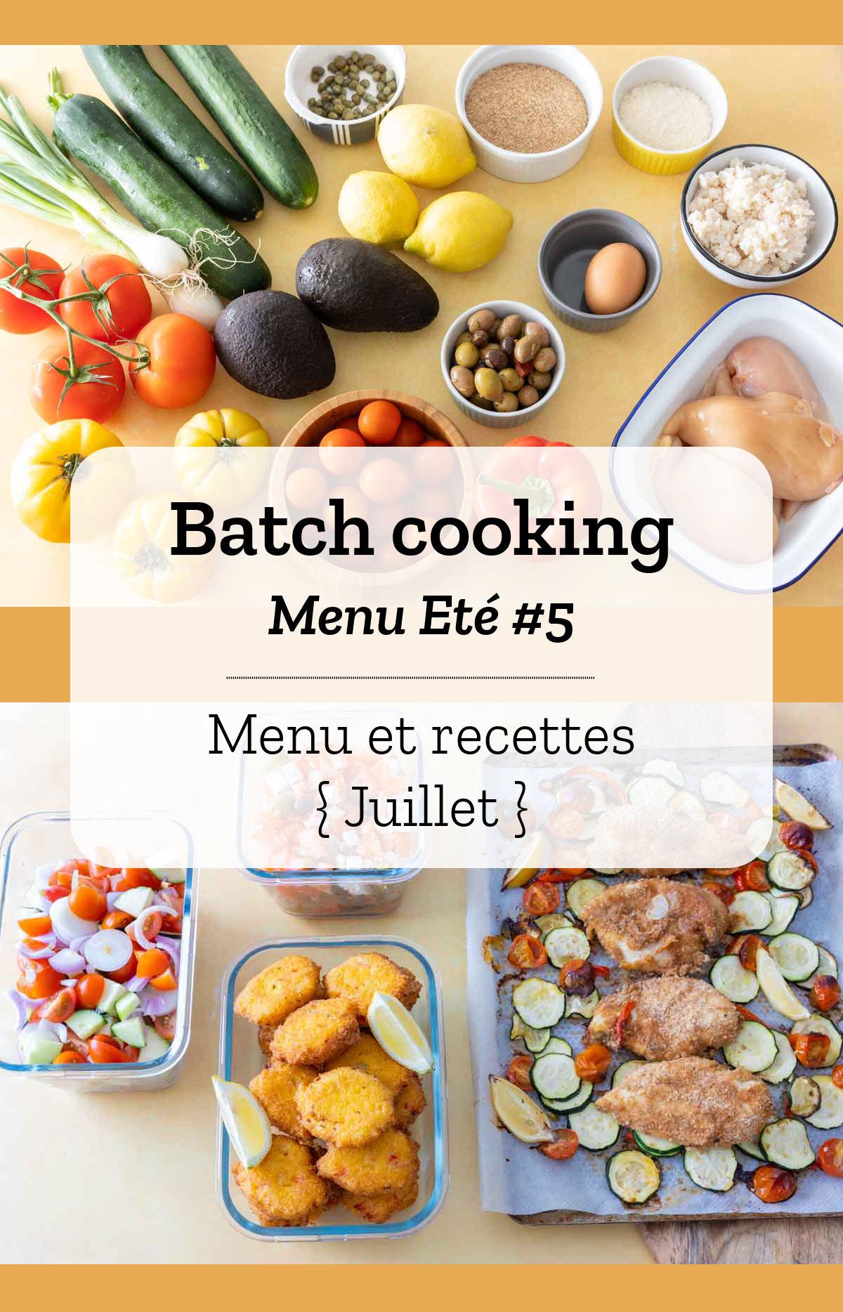 Batch cooking Eté #6 – Mois d'Août – Semaine 31
