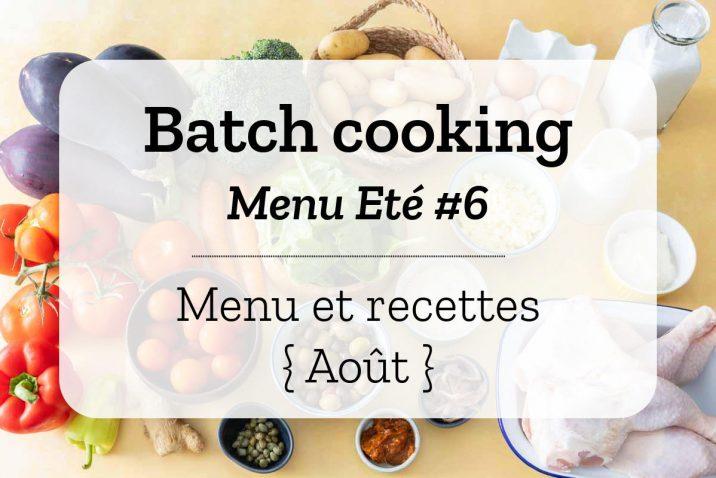 Batch cooking Eté 6