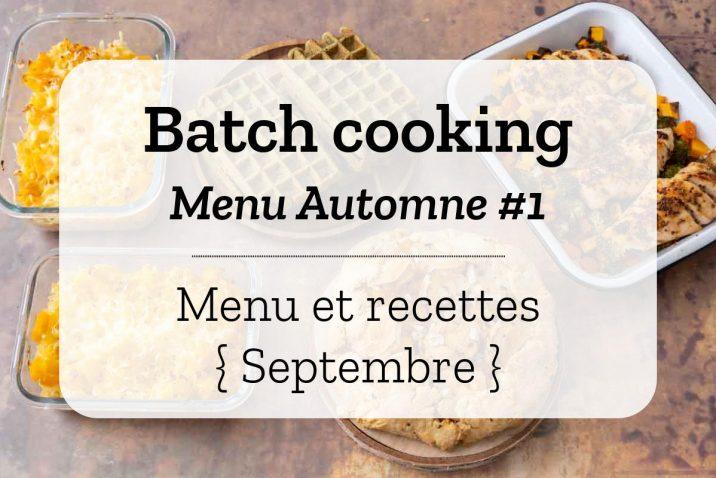 Batch cooking Automne 1