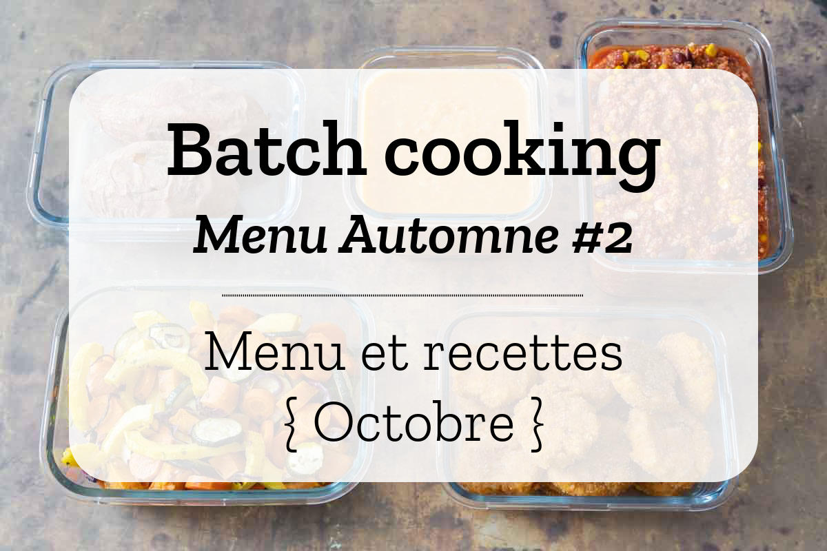 Batch cooking Automne 2