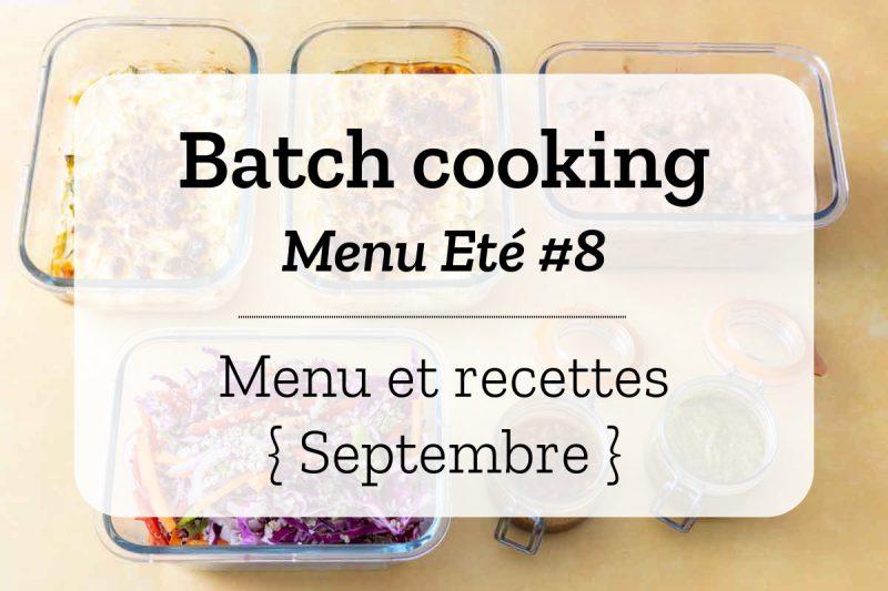 Batch cooking Eté 8