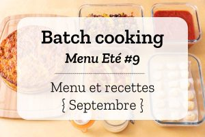 Batch cooking Eté 9