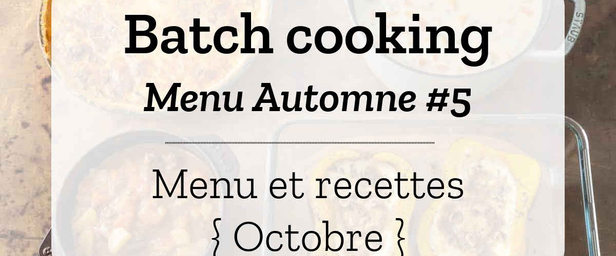 Batch cooking Automne 5