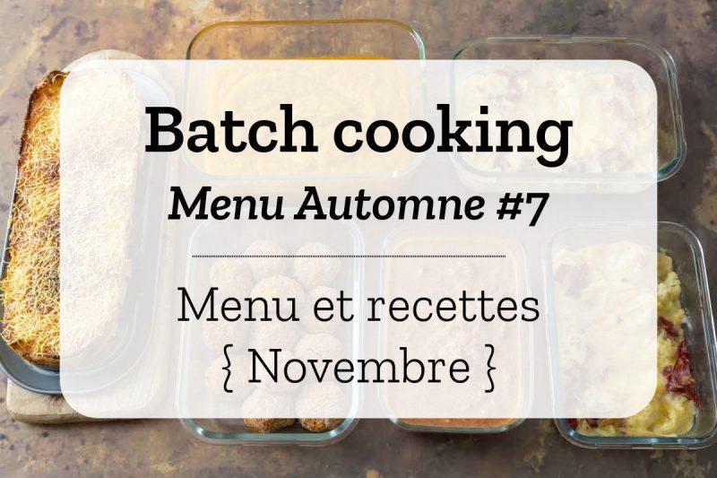 Batch cooking pour la semaine #45
