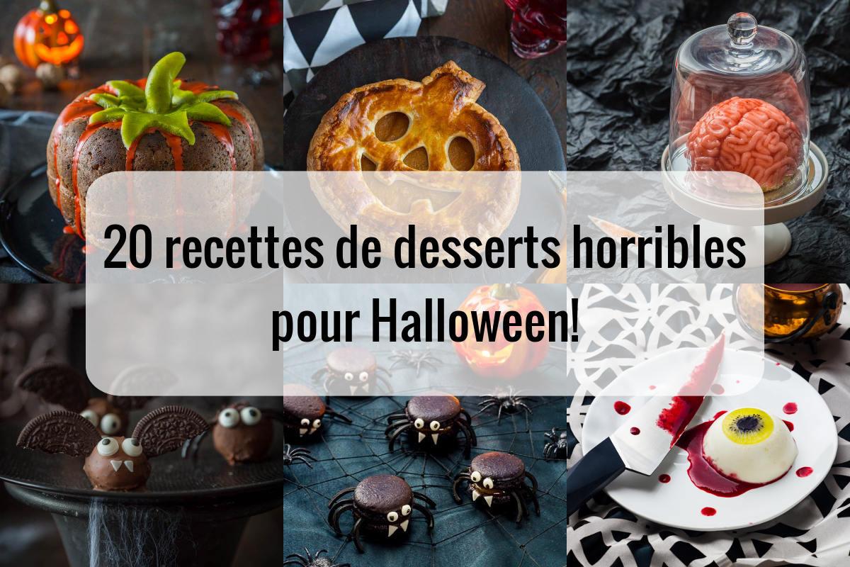 20 recettes de recette de desserts horribles pour Halloween