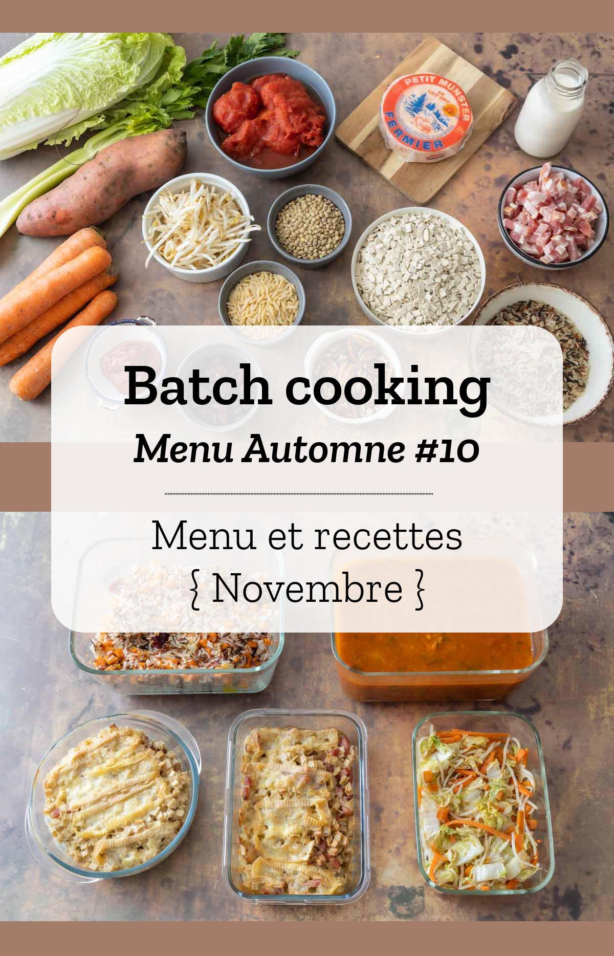 Batch cooking Automne #10 - Mois de Novembre - Semaine 48