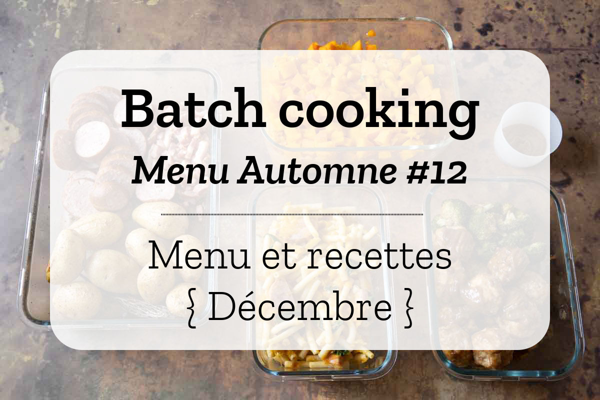 Batch cooking Automne 12