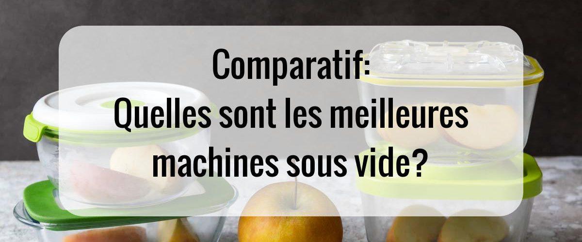 Comparatif de machines sous vide
