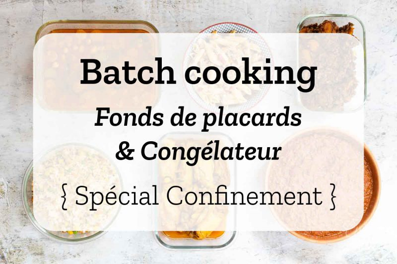 Batch cooking Fonds de placards