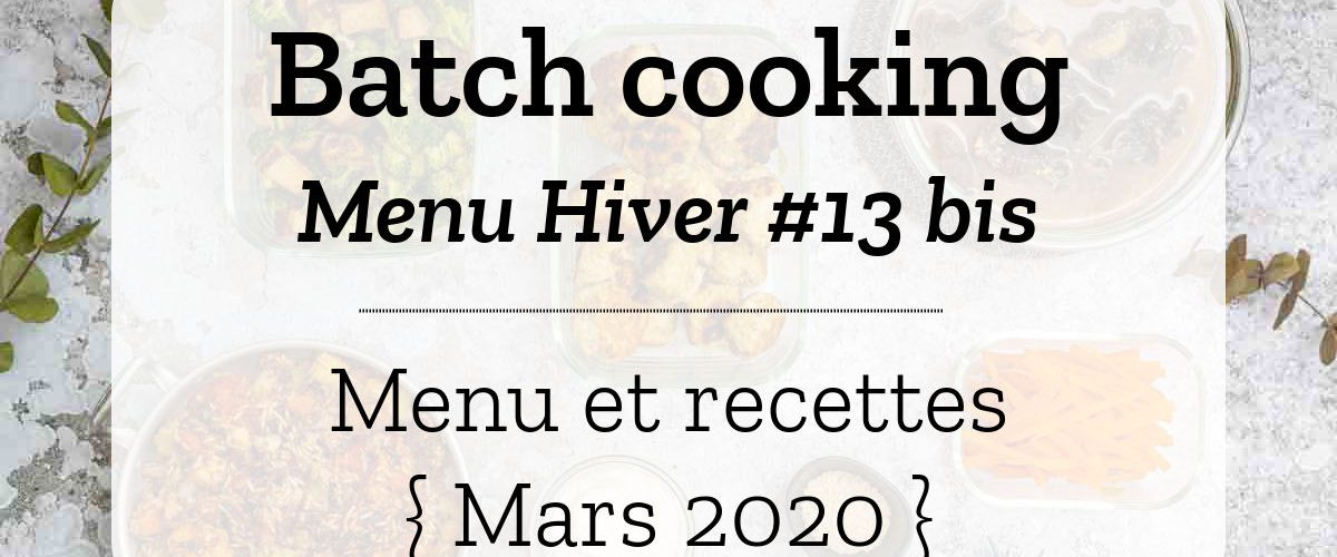 Batch cooking Hiver 13 2020